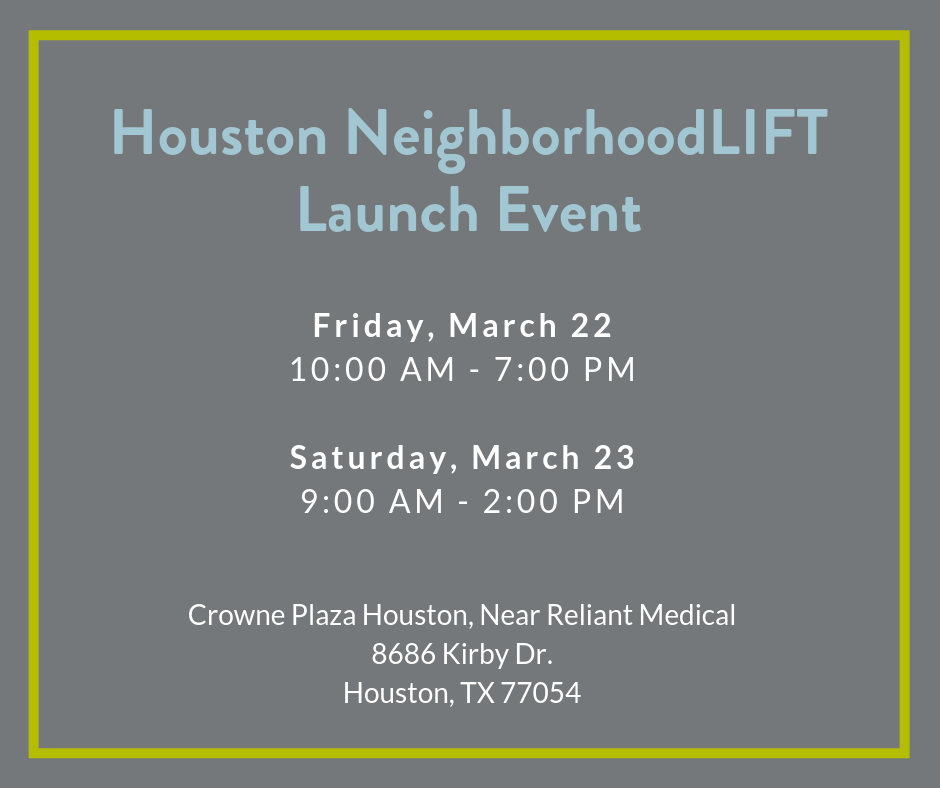 NeighborhoodLIFT Launch Event - Learn about down payment assistance for Houston Homes